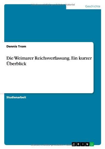 Die Weimarer Reichsverfassung. Ein kurzer Überblick (German Edition) pdf