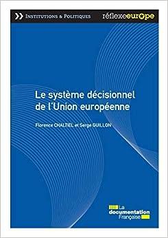 Book's Cover of Le système décisionnel de l'Union européenne - 3e édition (Français) Broché – 2 octobre 2019