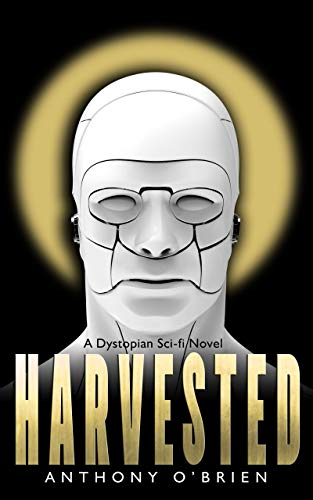 Harvested: A Dystopian Sci-fi Novel