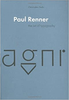 Paul Renner: Art of Typography