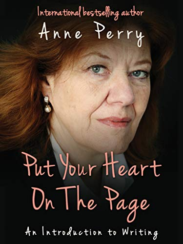 (Put Your Heart On the Page: An Introduction To Writing)