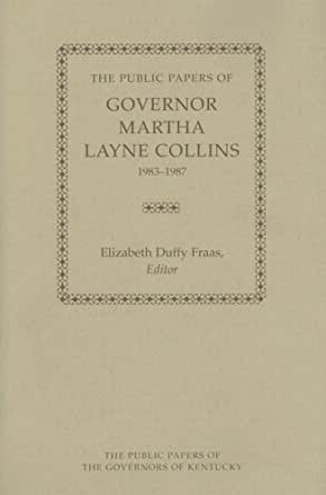 Amazon.com: The Public Papers of Governor Martha Layne ...