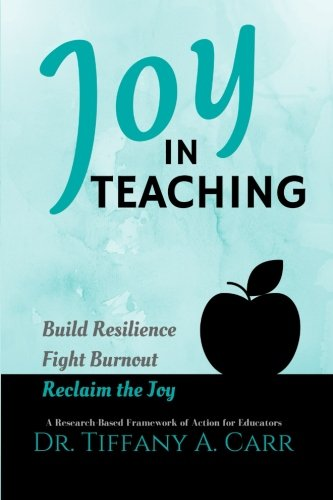 - Joy in Teaching: A Research-Based Framework of Action for Educators