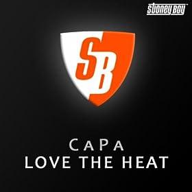 Amazon.com: Love The Heat: CaPa: MP3 Downloads