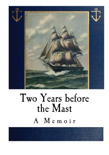 Download Two Years before the Mast: A Memoir pdf