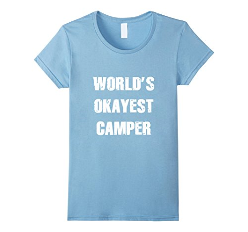 worlds okayest camper shirt camping