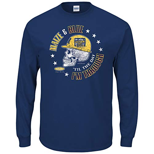 Michigan Football Fans. Maize & Blue Til The Day I'm Through Navy Shirt (Sm-5X) (Long Sleeve, X-Large) -