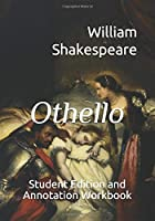 Othello: Student Edition And Annotation