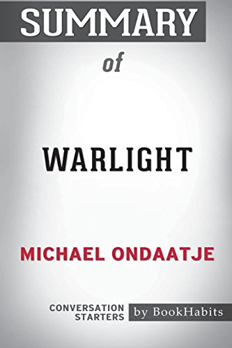 Summary of Warlight by Michael Ondaatje: Conversation Starters