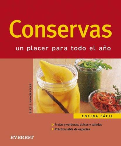 Conservas/preserves: Un Placer Para Todo El Ano (Cocina Facil) (Spanish Edition) by Everest De Ediciones Y distribucion