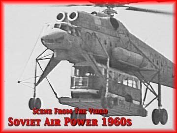 Soviet Union (Russian) Aircraft & Air Power In The 1960s