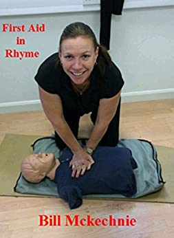 First Aid in Rhyme by [Mckechnie, Bill]