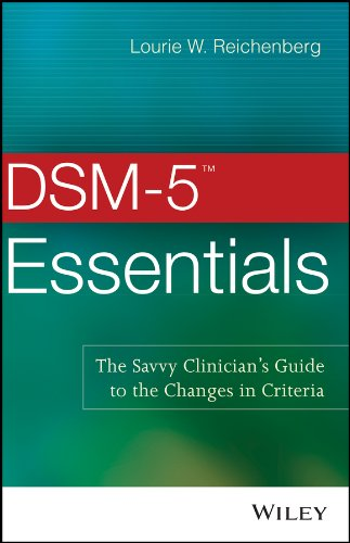 DSM-5 Essentials: The Savvy Clinician's Guide to the Changes in Criteria Pdf