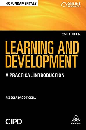 Learning and Development: A Practical Introduction (HR Fundamentals