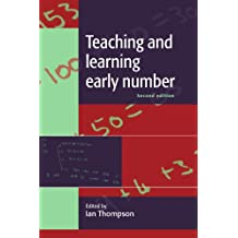 Teaching and Learning Early Number (UK Higher Education OUP Humanities & Social Sciences Education OUP)