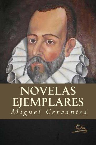 Novelas ejemplares  [Cervantes, Miguel] (Tapa Blanda)