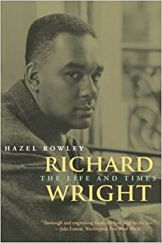 com richard wright the life and times  richard wright the life and times