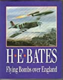 Flying Bombs over England, Bates, H. E., 187233718X