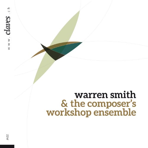 Warren Smith & The Composer's Workshop Ensemble