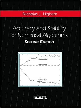 Accuracy And Stability Of Numerical Algorithms Free Download