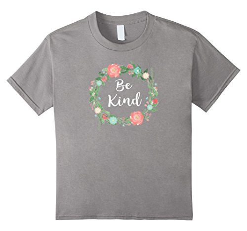 Kids Be Kind tshirt text in Floral Circle flowery ring of flowers 12 Slate