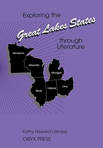 Exploring the Great Lakes States through Literature (Exploring the United States through Literature Series)