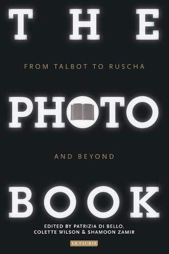 The Photobook: From Talbot to Ruscha and Beyond pdf