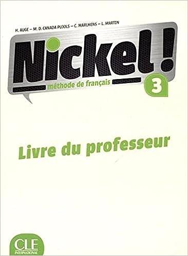 Nickel 3 Methode De Francais Niveaux B1 B2 Livre Du