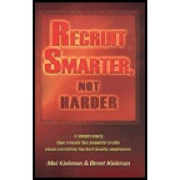 Recruit Smarter, Not Harder
