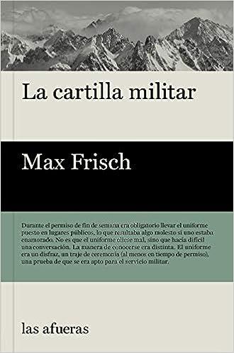 Amazon.com: La cartilla militar (9788494983726): Max Frisch ...