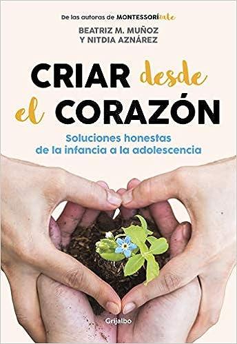 Criar desde el corazón de Beatriz M. Muñoz y Nitdia Aznárez