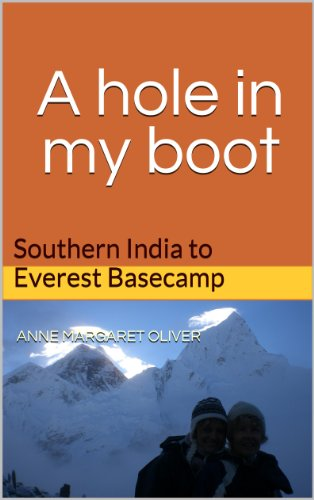 A hole in my boot: Southern India to Everest Basecamp
