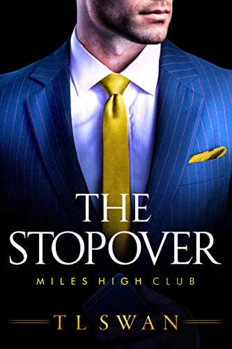 (The Stopover (The Miles High Club) )