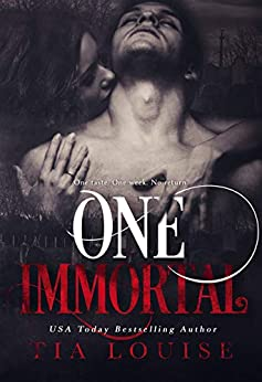 One Immortal: A stand-alone vampire romance (Immortal Ones Book 1) by [Louise, Tia]