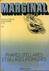 Marginal, tome 15 : Phares stellaires et sillages atomiques par  Marginal