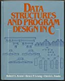 Data Structures and Program Design in C, Kruse, Robert L., 0137256493
