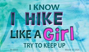Hike Like A Girl Novelty Metal Magnet M-9855 Mini Licence Plate ()
