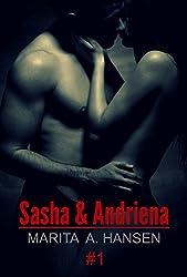 Sasha & Andriena #1 (Lovers & Sinners)