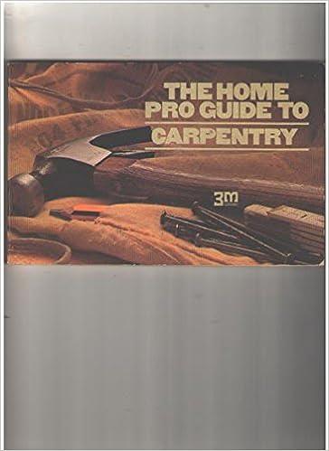 Home pro carpentry guide.