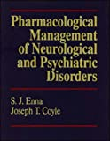img - for Pharmacological Management of Neurological and Psychiatric Disorders book / textbook / text book