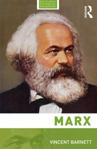 Marx (Routledge Historical Biographies)
