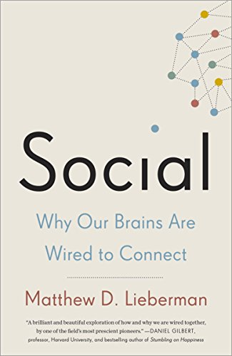 Social: Why Our Brains Are Wired to Connect (English Edition)