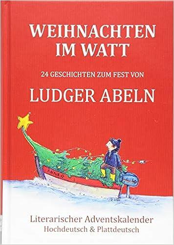 Frohe Weihnachten Plattdeutsch.Weihnachten Im Watt 24 Geschichten Zum Fest Literarischer