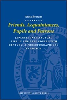 Book Friends, Acquaintances, Pupils and Patrons (LUP Dissertaties) by Anna Beerens (2006-05-02)