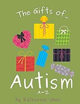 Download for free The Gifts Of Autism: A-Z