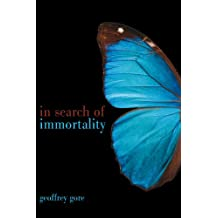 In Search Of Immortality