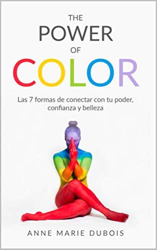 Amazon.com: The Power of Color: Las 7 formas de conectar con ...