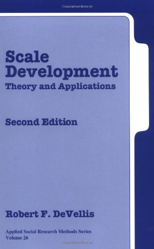 Scale Development: Theory and Applications Second Edition...