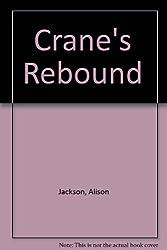 Crane's Rebound: 2