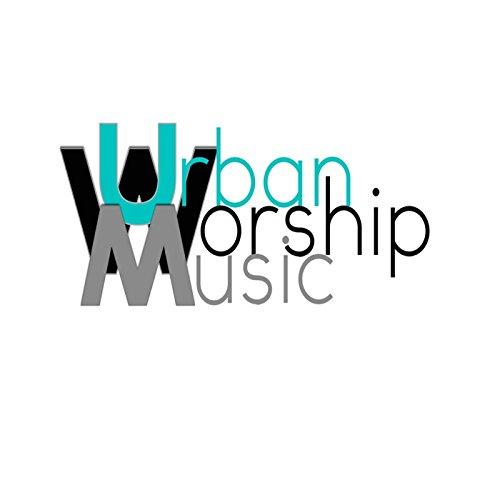 The Coalition - Urban Worship, Vol. 1 (2017)